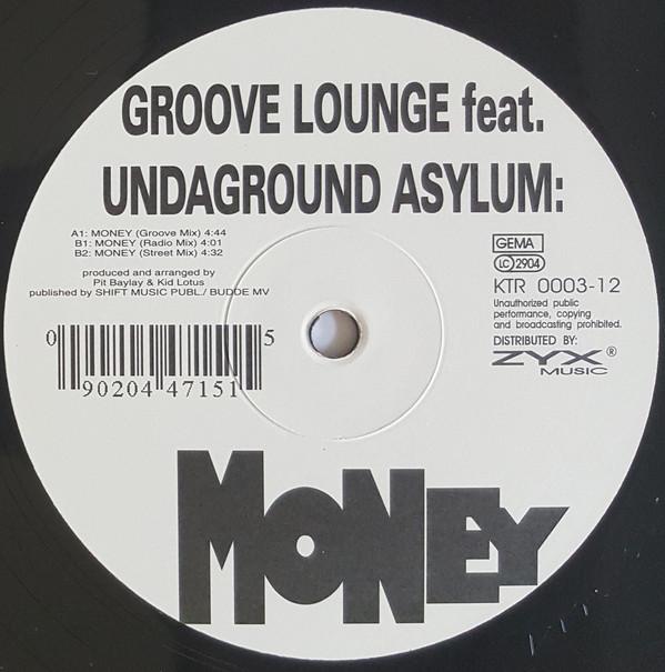 GROOVE LOUNGE feat UNDAGROUND ASYLUM - MONEY