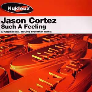 JASON CORTEZ - SUCH A FEELING