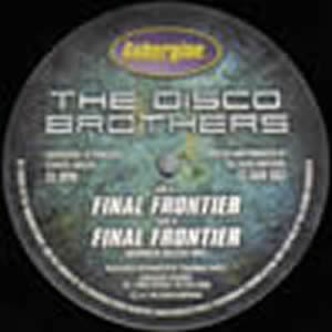 THE DISCO BROTHERS - FINAL FRONTIER
