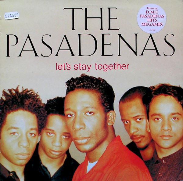 PASADENAS - LETS STAY TOGETHER