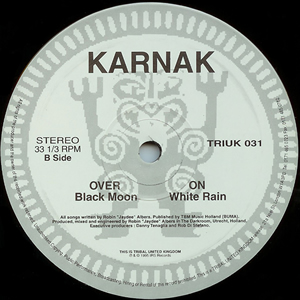 KARNAK - BLACK MOON / WHITE RAIN