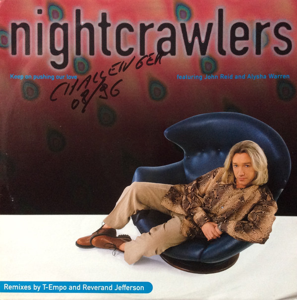 NIGHTCRAWLERS - KEEP ON PUSHING OUR LOVE