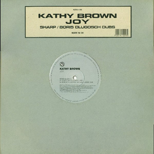 Kathy Brown - Joy (Sharp / Boris Dlugosch Dubs)