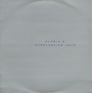 Gloria E. - Everlasting Love