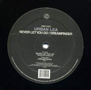 Urban Lea - Never Let You Go / Dreamfinder