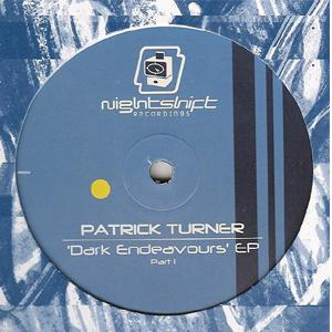 Patrick Turner - Dark Endeavours EP (Part 1)