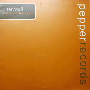 Firewall - Party Started Right