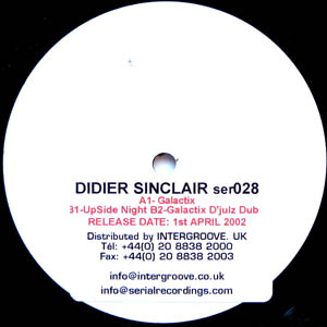 Didier Sinclair - Galactix / Upside