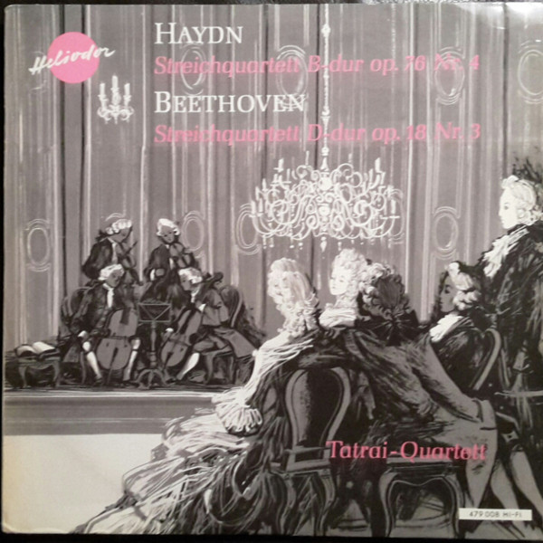 Haydn/Beethoven-  Tatrai Quartett - Streichquartette Op.78 No 4/ Op.18  No 3