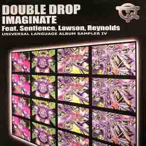 Double Drop Feat. Nick Sentience, James Lawson - Universal Language Album Sampler IV