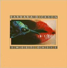 Barbara Dickson - Sweet Oasis