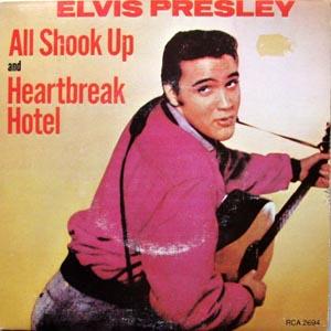 Elvis Presley - All Shook Up / Heartbreak Hotel