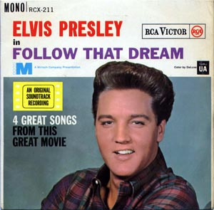 Elvis Presley - (In) Follow That Dream