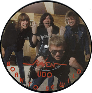 Raven  + Udo - Born To Be Wild (Pic Disc)