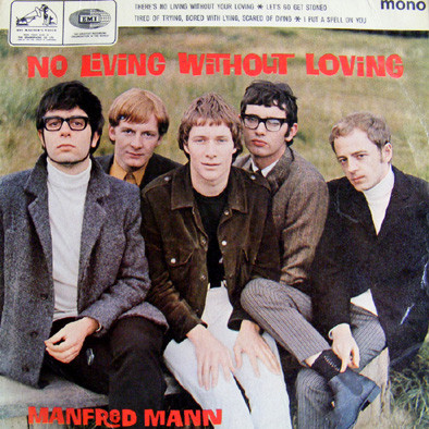 Manfred Mann - No Living Without Loving (Pic Sleeve)