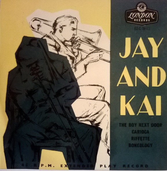 Kai Winding Quartet / Jay Jay Johnson Quintet - Jay And Kai