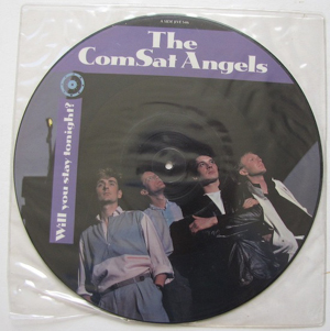 Comsat Angels, The - Will You Stay Tonight? (Pic Disc)