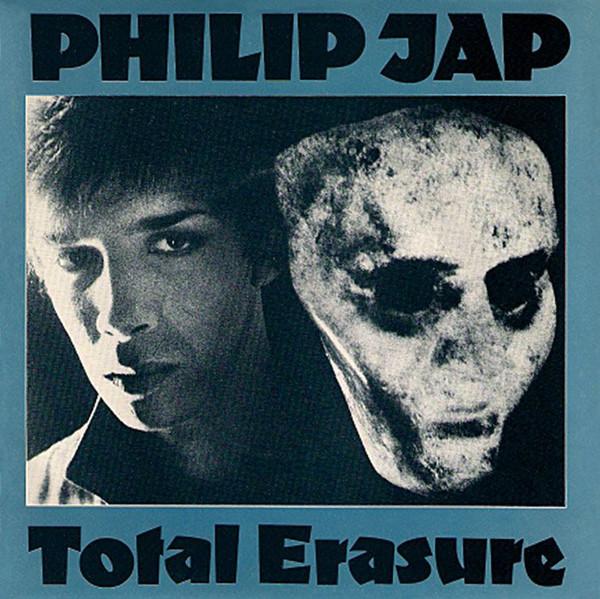 Philip Jap - Total Erasure