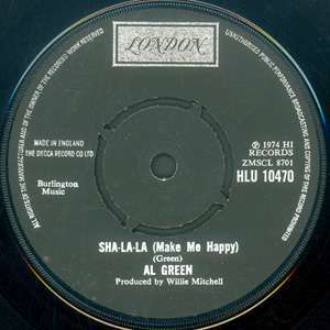 Al Green - Sha-la-la (Make Me Happy) / School Days