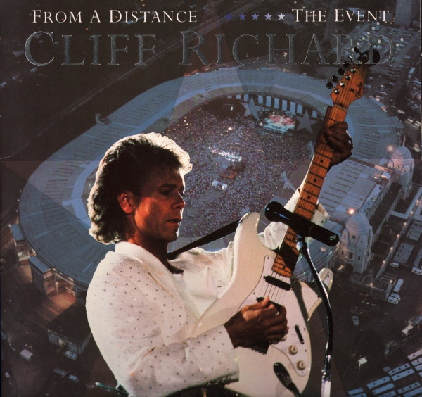 Cliff Richard - From A Distance / The Event
