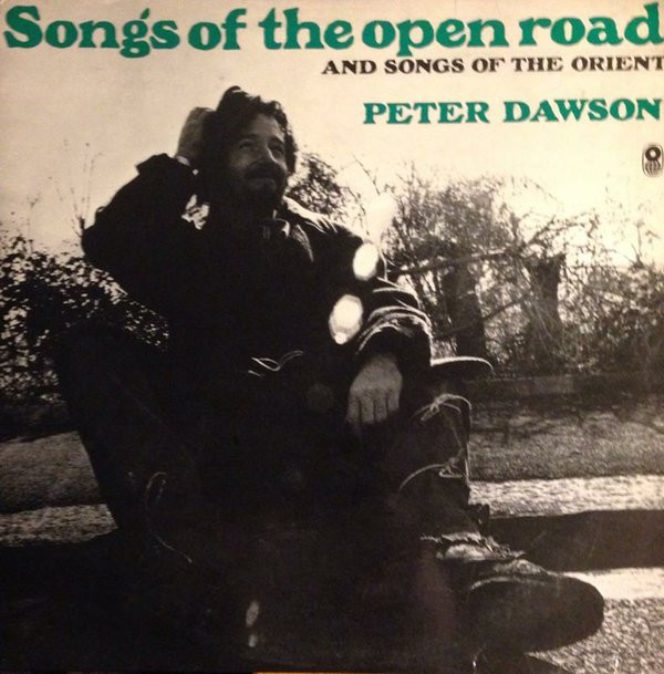 Peter Dawson - Songs Of The Open Road And Of The Orient