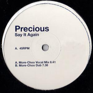 Precious - Say It Again