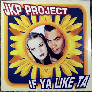 JKP PROJECT - IF YA LIKE TA