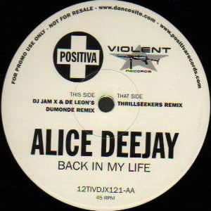 ALICE DEEJAY - BACK IN MY LIFE (REMIXES)