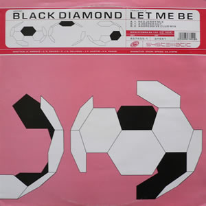 BLACK DIAMOND - LET ME BE