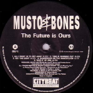 MUSTO AND BONES - THE FUTURE IS OURS