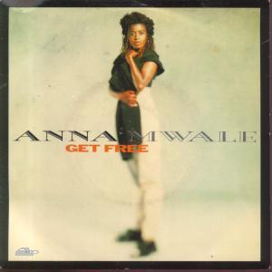ANNA MWALE - GET FREE