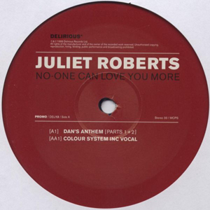 JULIET ROBERTS - No One Can Love You More