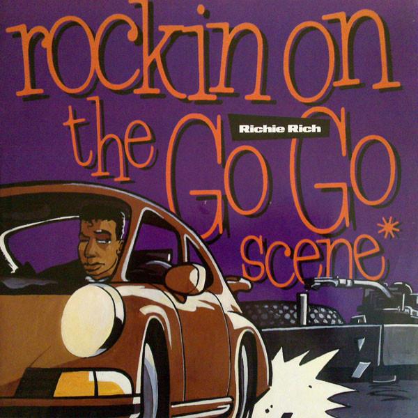 RICHIE RICH - ROCKIN ON THE GO GO SCENE