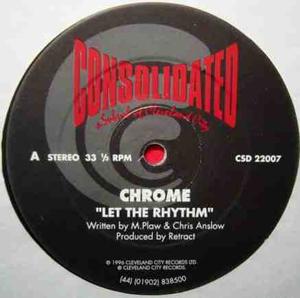 Chrome - Let The Rhythm / Tears
