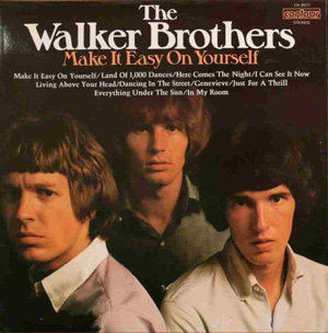 Walker Brothers, The - Make It Easy On Yourself