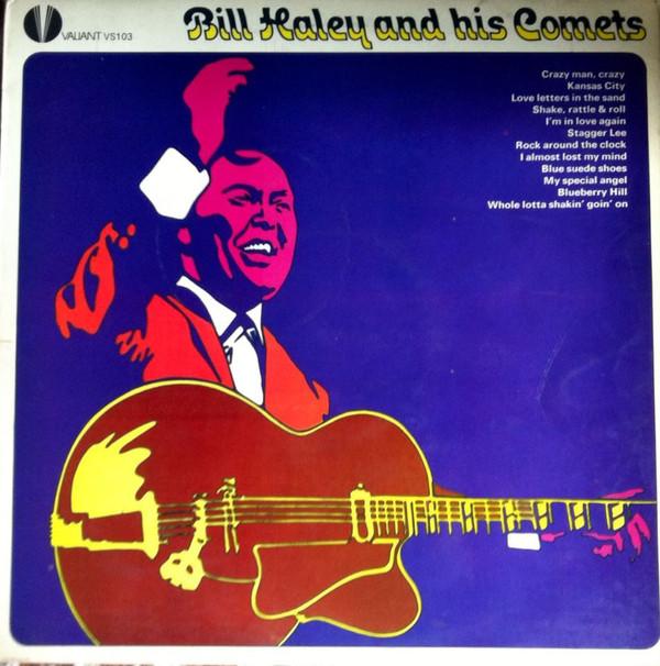 Bill Haley & His Comets - Bill Haley