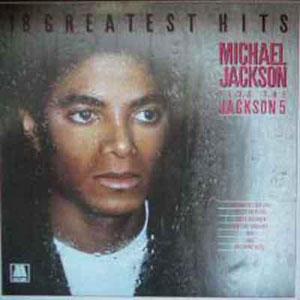 MICHAEL JACKSON + JACKSON 5, THE - 18 Greatest Hits - LP
