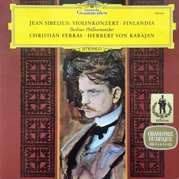 Jean Sibelius - Herbert von Karajan - Concerto Pour Violon ? Finlandia