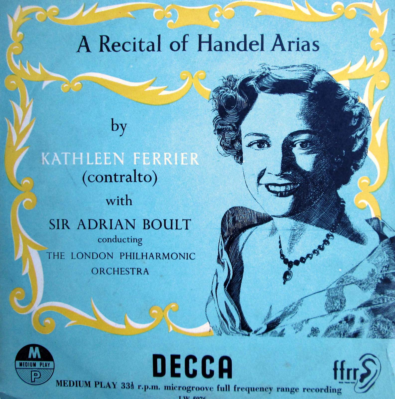 Kathleen Ferrier - A Recital Of Handel Arias