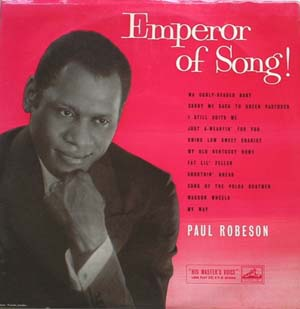 Paul Robeson - Emperor Of Song