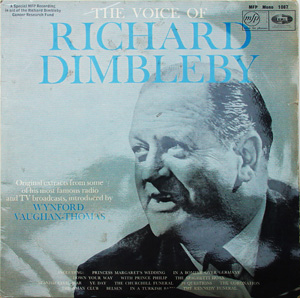 Richard Dimbleby - The Voice Of Richard Dimbleby