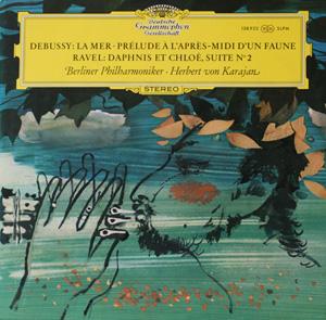 Debussy, Ravel, Herbert Von Karajan - La Mer, Pr?lude ? L?Apr?s-midi D?Un Faune