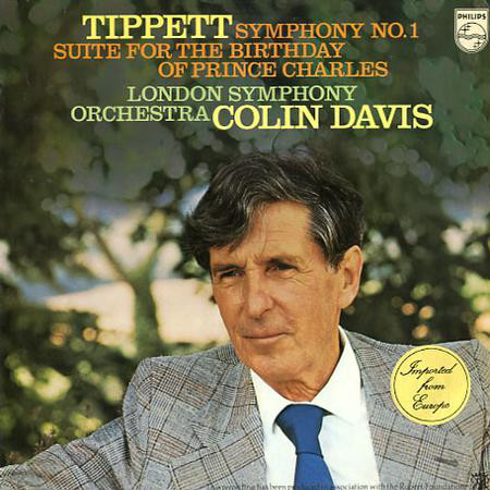 Tippett, Michael - Symphony No 1 - Suite for Birthday Prince Charles
