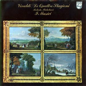 Vivaldi - I Musici, Roberto Michelucci - Le Quattro Stagioni