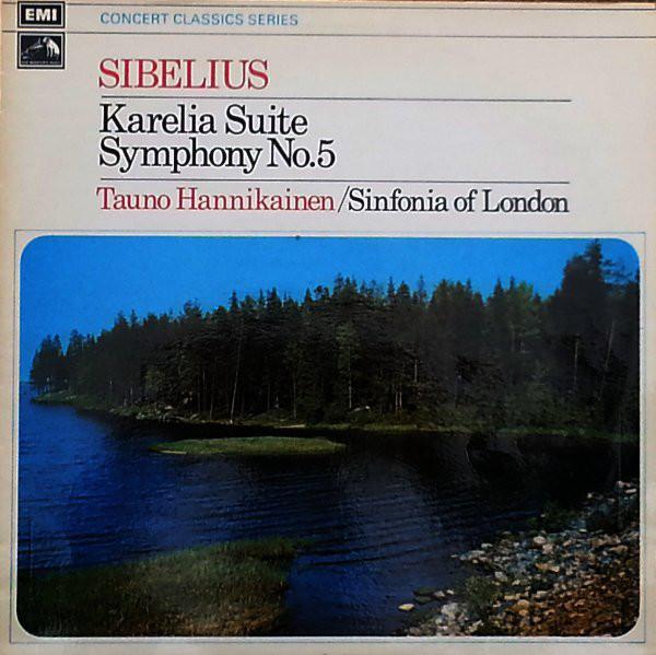Sibelius, Jean - Symphony No 5 / Karelia Suite