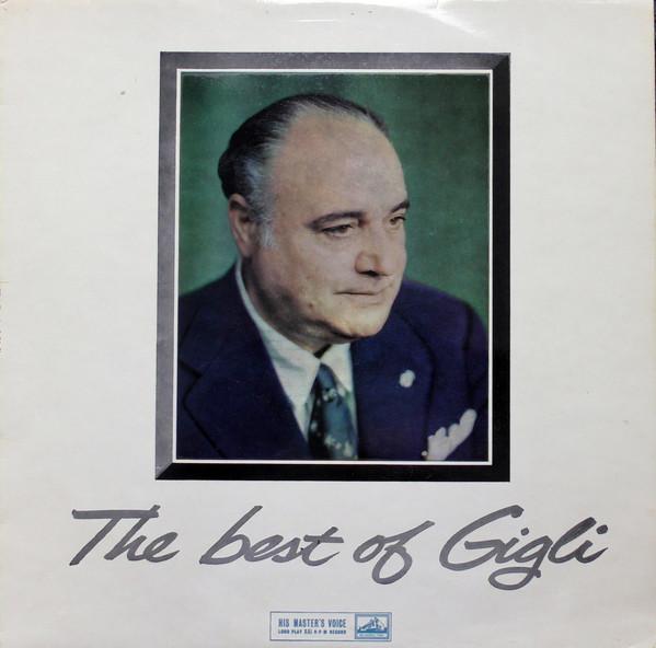 BENIAMINO GIGLI - THE BEST OF GIGLI