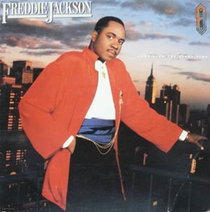 Freddie Jackson - Just Like The First Time