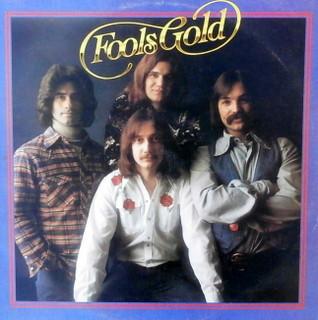 Fools Gold - Fools Gold