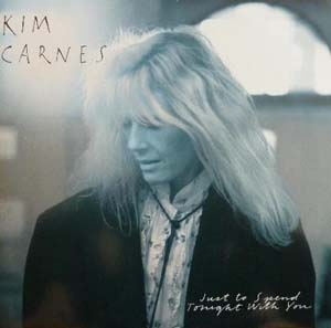 Kim Carnes - Just To Spend Tonight With You