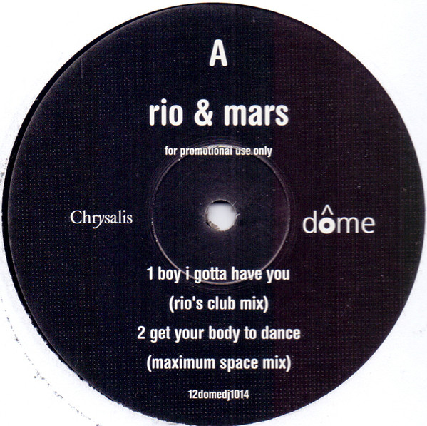 RIO & MARS - BOY I GOTTA HAVE YOU